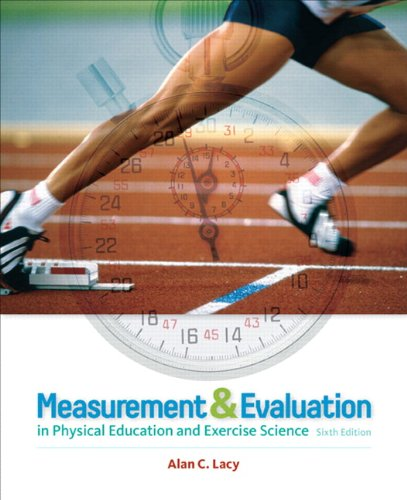 Measurement and Evaluation in Physical Education and Exercise Science  6th 2011 edition cover