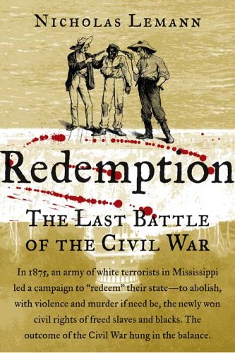 Redemption The Last Battle of the Civil War  2006 (Annotated) edition cover