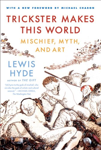 Trickster Makes This World Mischief, Myth, and Art  2010 edition cover