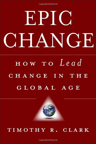 EPIC Change How to Lead Change in the Global Age  2008 edition cover