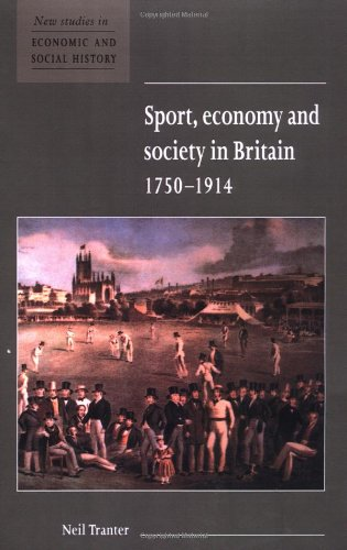 Sport, Economy and Society in Britain 1750-1914   1997 9780521576550 Front Cover