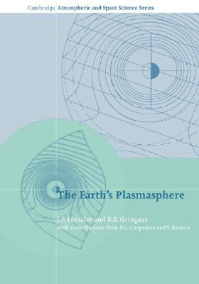 Earth's Plasmasphere  N/A 9780521675550 Front Cover