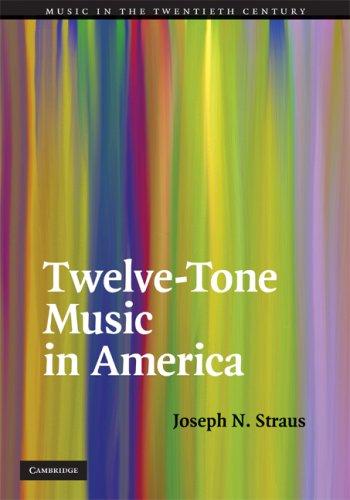 Twelve-Tone Music in America   2009 9780521899550 Front Cover