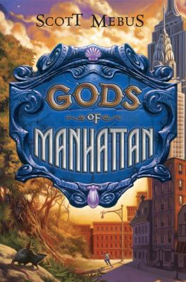 Gods of Manhattan   2008 9780525479550 Front Cover