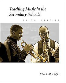 Teaching Music in the Secondary Schools  5th 2001 (Revised) 9780534516550 Front Cover