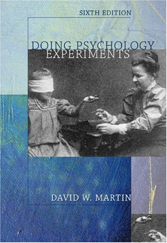 Doing Psychology Experiments (with InfoTrac)  6th 2004 (Revised) edition cover