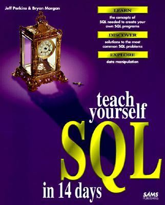 Teach Yourself SQL in 14 Days   1995 9780672308550 Front Cover