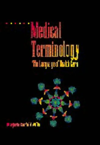 Medical Terminology The Language of Health Care N/A 9780683090550 Front Cover