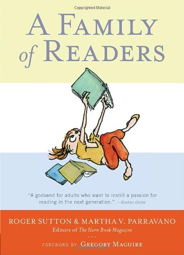 Family of Readers The Book Lover's Guide to Children's and Young Adult Literature  2011 edition cover