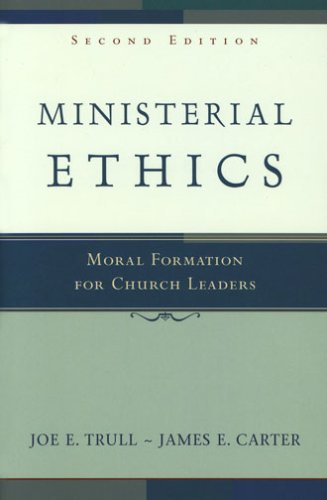 Ministerial Ethics Moral Formation for Church Leaders 2nd 2004 edition cover