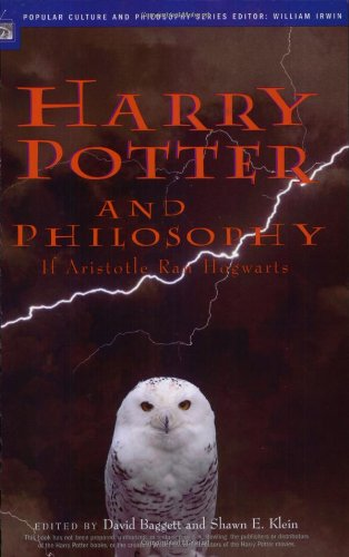 Harry Potter and Philosophy If Aristotle Ran Hogwarts  2004 edition cover