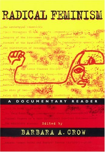Radical Feminism A Documentary Reader  1999 edition cover