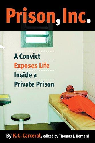 Prison, Inc A Convict Exposes Life Inside a Private Prison  2005 edition cover