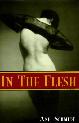 In the Flesh An Erotic Novel N/A 9780879516550 Front Cover