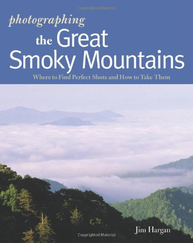Photographer's Guide to the Great Smoky Mountains  N/A 9780881508550 Front Cover