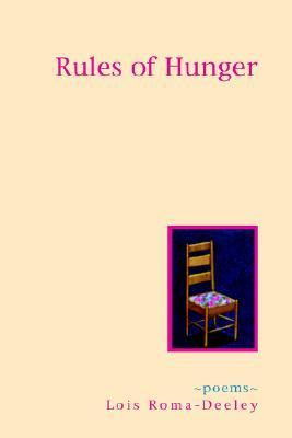 Rules of Hunger : Poems  2004 9780965183550 Front Cover