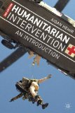 Humanitarian Intervention An Introduction 2nd 2013 (Revised) edition cover