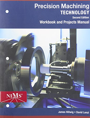 Precision Machining Technology Web Site + Projects Manual:   2014 edition cover