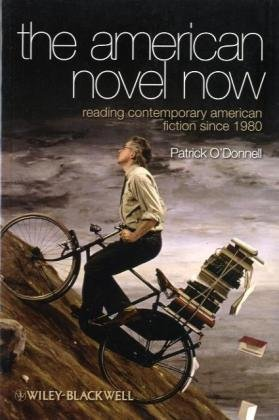 American Novel Now Reading Contemporary American Fiction Since 1980  2010 9781405167550 Front Cover