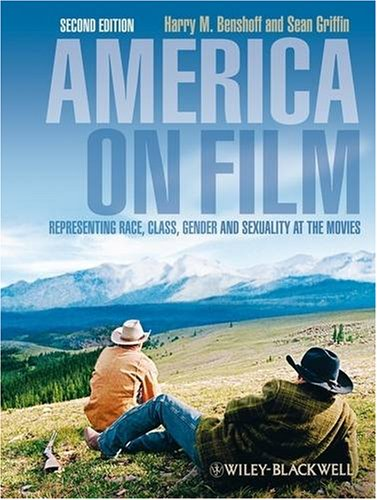 America on Film Representing Race, Class, Gender, and Sexuality at the Movies 2nd 2009 (Movie Tie-In) edition cover