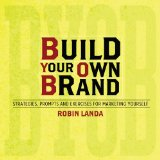 Build Your Own Brand Strategies, Prompts and Exercises for Marketing Yourself  2013 edition cover