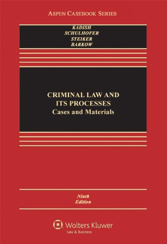 Criminal Law and Its Processes  9th 2012 (Revised) 9781454817550 Front Cover