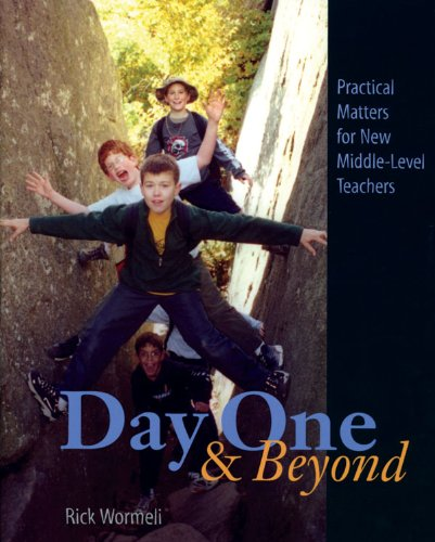 Day One and Beyond Practical Matters for New Middle-Level Teachers  2003 edition cover