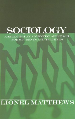 Sociology A Seventh-day Adventist Approach for Students and Teachers  2006 edition cover