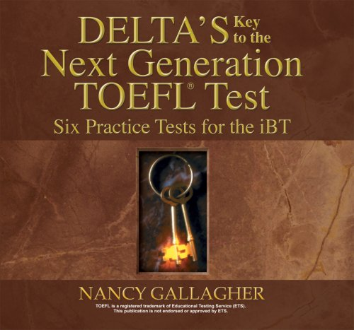 Delta's Key to the Next Generation TOEFL Test: Six Practice Tests for the iBT  2006 edition cover