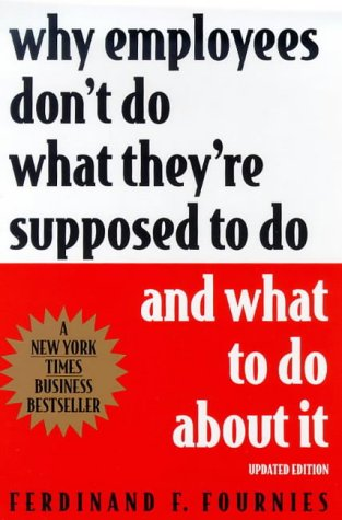 Why Employees Don't Do What They're Supposed to Do and What to Do about It  2nd 1999 (Revised) edition cover