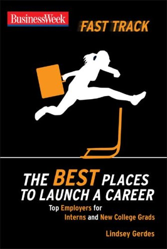 Best Places to Launch a Career   2008 9780071496551 Front Cover