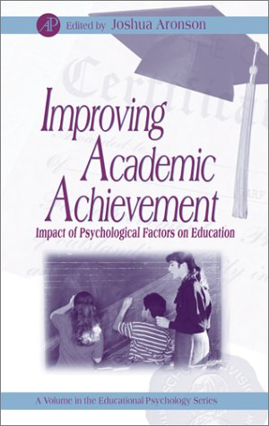 Improving Academic Achievement Impact of Psychological Factors on Education  2002 edition cover