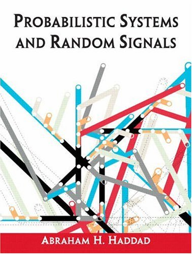 Probabilistic Systems and Random Signals   2006 9780130094551 Front Cover