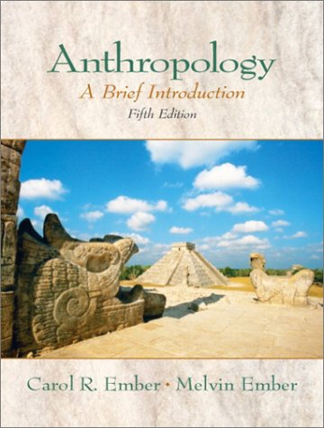 Anthropology A Brief Introduction 5th 2003 (Revised) edition cover