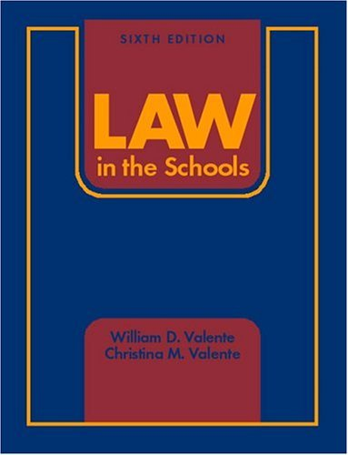 Law in the Schools  6th 2005 (Revised) edition cover