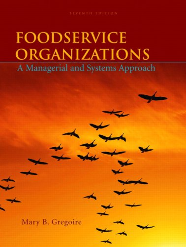 Foodservice Organizations A Managerial and Systems Approach 7th 2010 edition cover