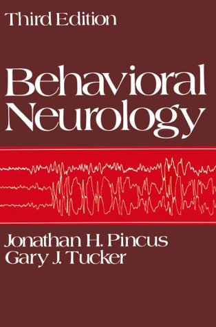 Behavioral Neurology  3rd 1985 (Revised) edition cover