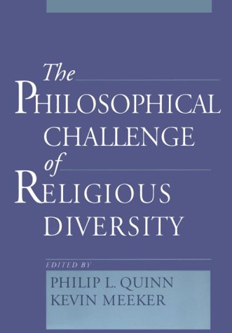 Philosophical Challenge of Religious Diversity   2000 (Reprint) edition cover