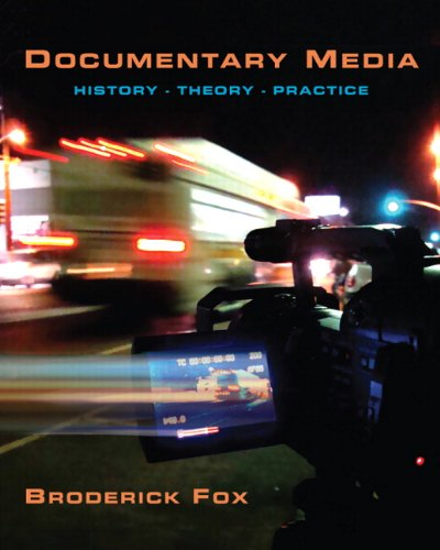 Documentary Media History, Theory, Practice  2010 edition cover