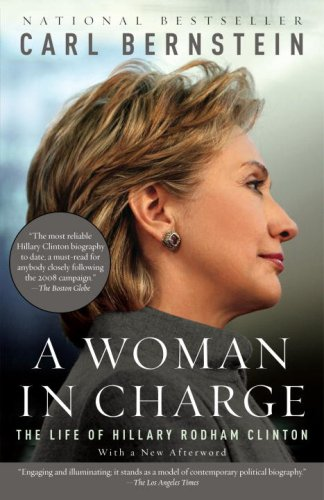 Woman in Charge The Life of Hillary Rodham Clinton  2008 edition cover