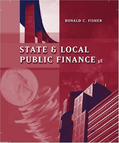 State and Local Public Finance  3rd 2007 (Revised) edition cover