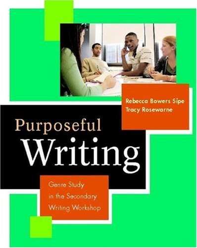 Purposeful Writing Genre Study in the Secondary Writing Workshop  2006 edition cover