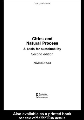Cities and Natural Process A Basis for Sustainability 2nd 2004 (Revised) edition cover
