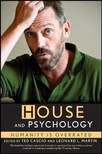 House and Psychology Humanity Is Overrated  2011 9780470945551 Front Cover