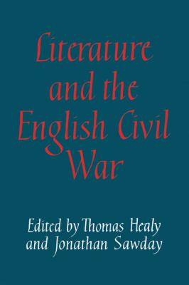 Literature and the English Civil War   2010 9780521128551 Front Cover