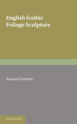 Gothic Sculpture  N/A 9780521131551 Front Cover
