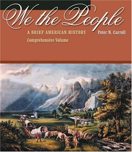 We the People A Brief American History  2003 9780534593551 Front Cover