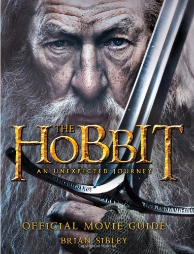 Hobbit: an Unexpected Journey Official Movie Guide   2012 edition cover