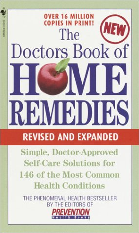 Doctors Book of Home Remedies Simple Doctor-Approved Self-Care Solutions for 146 of the Most Common Health Conditions, Revised and Expanded  2002 (Revised) 9780553585551 Front Cover