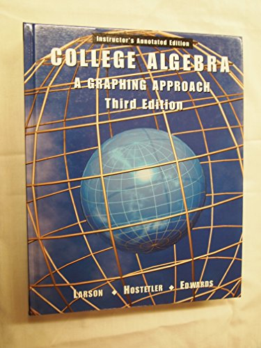 COLLEGE ALGEBRA:GRAPH.APPR. >A 3rd 2001 9780618066551 Front Cover